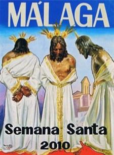 Semana Santa Malaga 2010 programa, cofradias, horarios, recorridos e itinerarios de las procesiones
